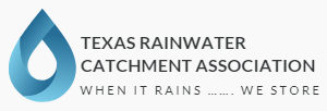 Texas Rainwater Catchment Association (TRCA)
